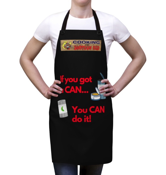 APRON - If you got a can... You can do it!